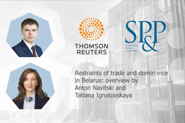 Restraints of trade and dominance in Belarus: overview by Anton Navitski and Tatiana Ignatovskaya