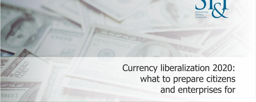 Currency liberalization 2020